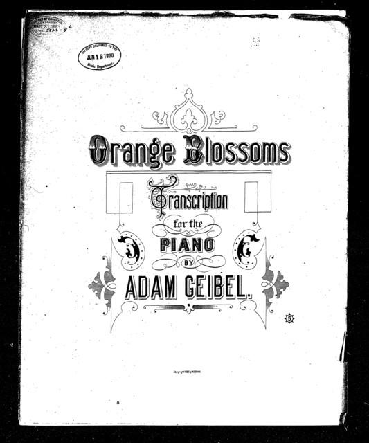 Orange blossoms; Waltz song