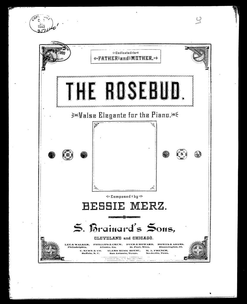 Rosebud, The; A Waltz
