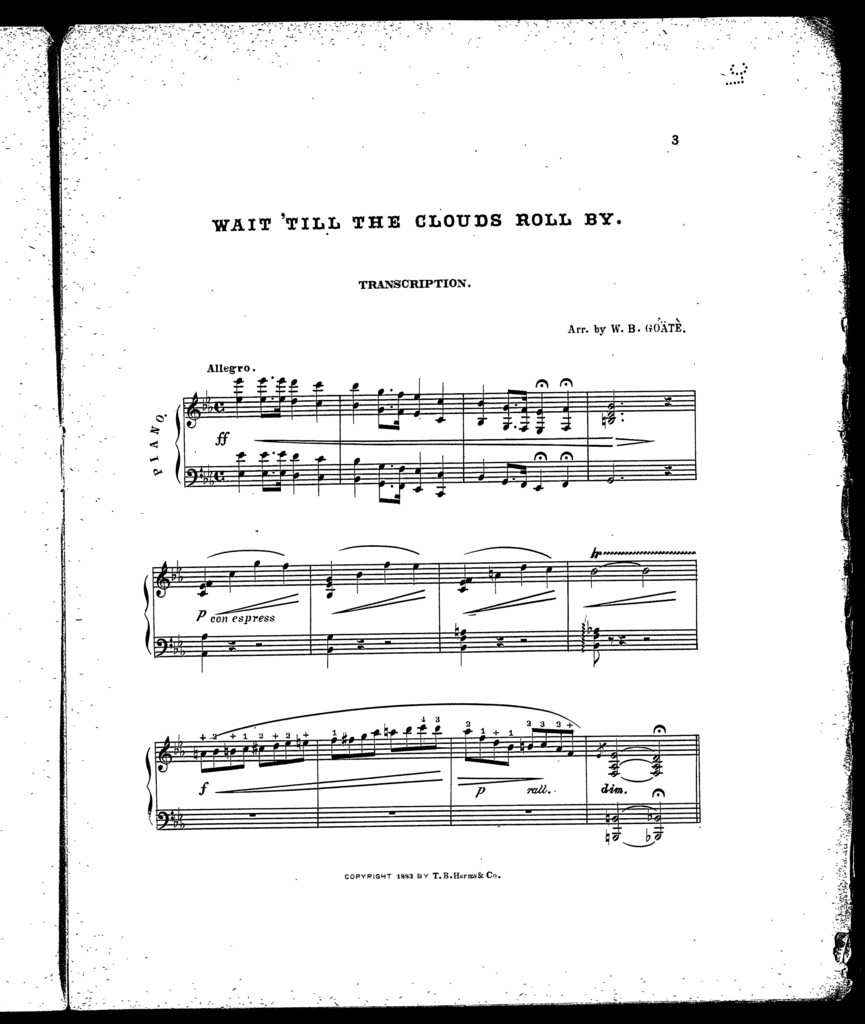 Wait 'till the clouds roll by; Transcription