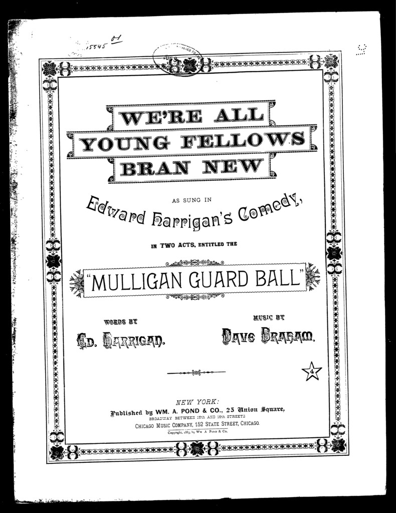 We're all young fellows bran' new [from] Mulligan guard ball