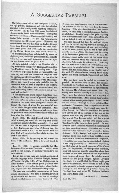 A suggestive parallel. Our fathers have told us, and history has recorded the high political excitements and bitter hatreds that prevailed in this country at the beginning of the present century ... Increase N. Tarbox. Sept. 23, 1884.