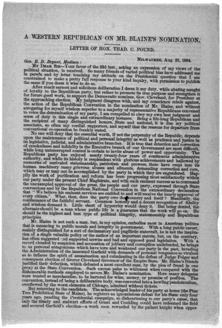 A western republican on Mr. Blaine's nomination. Letter of Hon. Thad C. Pound. Milwaukee, Aug. 25, 1884.