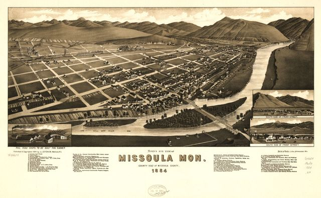 Bird's eye view of Missoula, Mon. county seat of Missoula County 1884.