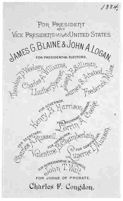 For President and Vice president of the United States. James G. Blaine & John A. Logan. For presidential electors ... For Governor Henry B. Harrison ... [s. l., 1884].