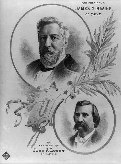 For president James G. Blaine, of Maine - for vice president John A. Logan, of Illinois