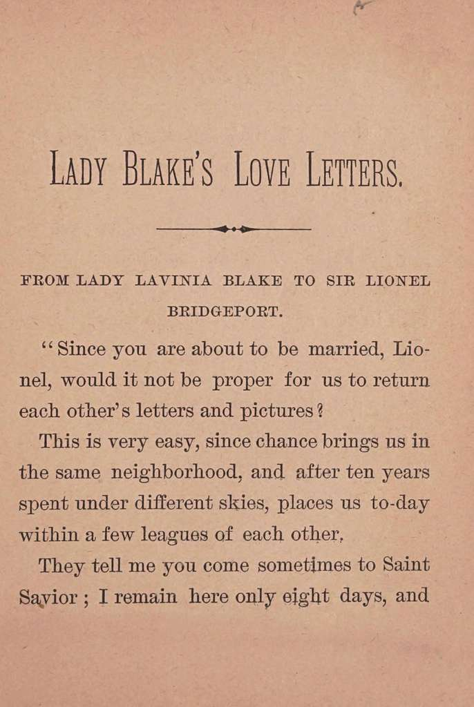 """Lady Blake's love letters. The theme from which Owen Meredith took his famous poem of """"Lucile"""""""