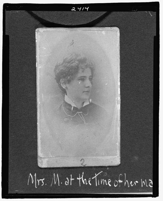 Mrs. M. at the time of her marriage, 1884