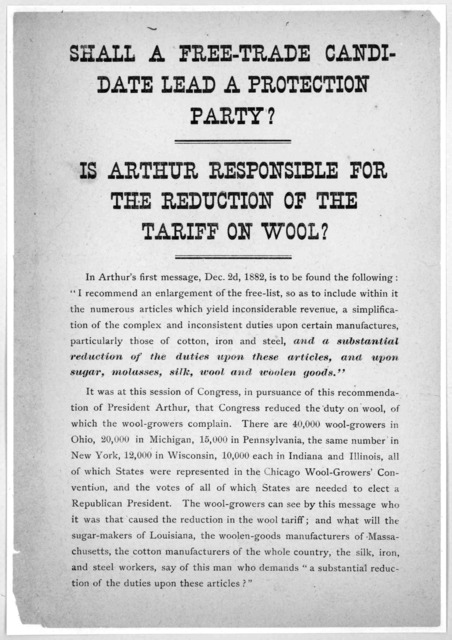 Shall a free-trade candidate lead a protection party? Is Arthur responsible for the reduction on the tariff on wool? [n. p. 1884].