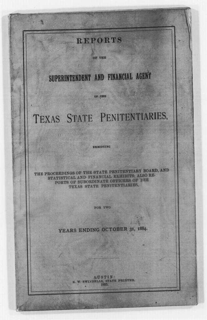 Texas Penitentiaries, 1883-1885