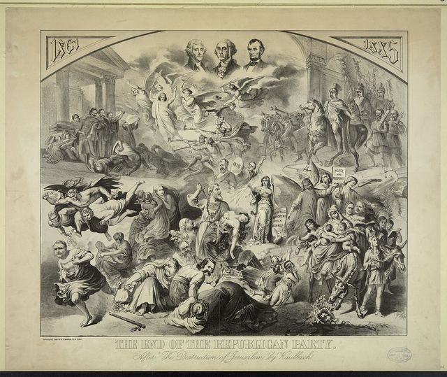 "The end of the republican party After ""The Destruction of Jerusalem"" by Kaulbach."