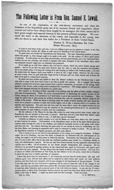 The following letter is from Hon. Samuel E. Sewall. As one of the originators of the anti-slavery movement, and since the formation of the Republican party one of its warmest friends and supporters, whose counsel and advice have always been soug