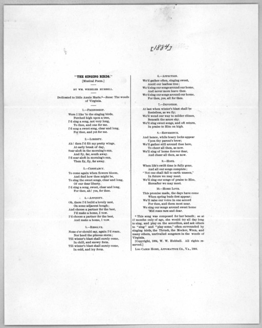 """""""The singing birds"""" Musical poem. By Wm. Wheeler Hubbell. Dedicated to little Annie Marie ... Log Cabin Home, Appomattox Co., Va. 1884."""