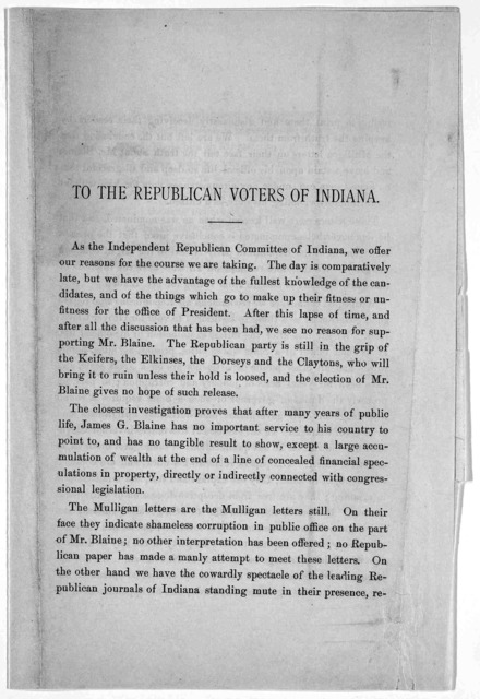 To the republican voters of Indiana. As the Independent Republican committee of Indiana, we offer our reasons for the course we are taking ... After this lapse of time, and after all the discussion that has been had, we see no reason for support