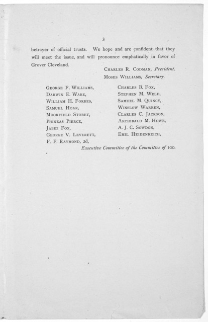 To the voters of Massachussetts. By the nomination of James G. Blaine, the Republican party dared to ask the voters of this country to select as their President a man convicted by his own testimony and his own writings of dishonesty ... It is th