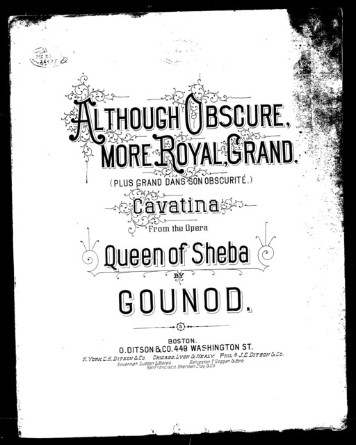 Although obscure, more royal, grand [from] Queen of Sheba