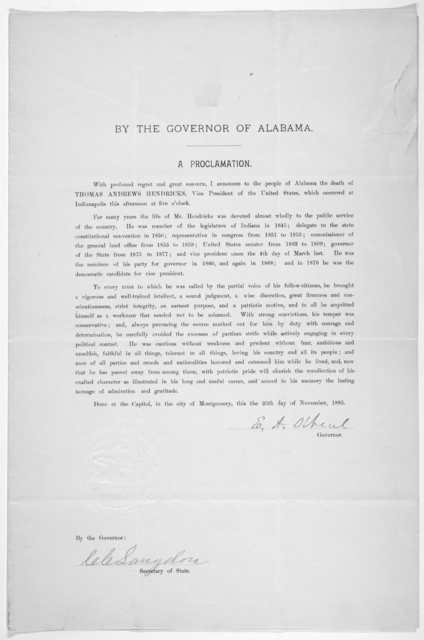 By the Governor of Alabama. A proclamation [announcing the death of Thomas Andrews Hendricks, Vice-President of the United States] Montgomery, November 25 1885.