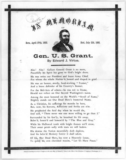 In memoriam. Gen. U. S. Grant by Edward J. Virtue. [n. p.] [c. 1885].