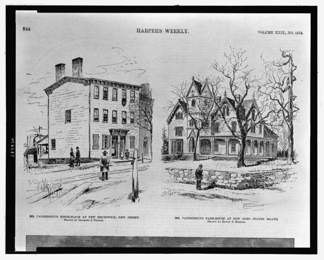 Mr. Vanderbilt's birthplace at New Brunswick, New Jersey / drawn by Charles J. Taylor.  Mr. Vanderbilt's farm-house at New Dorp, Staten Island / drawn by Edwin J. Meeker.