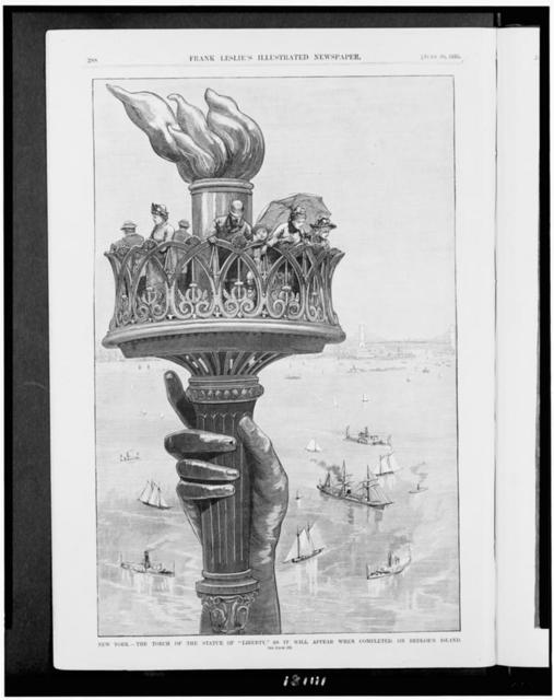 "New York - the torch of the Statue of ""Liberty,"" as it will appear when completed, on Bedloe's Island"