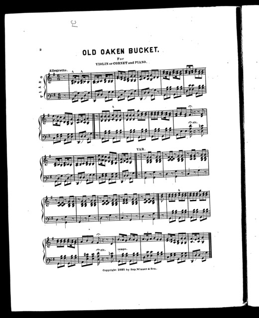 Old oaken bucket [and] Auld lang syne