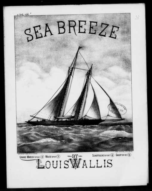 Sea breeze; Grand march