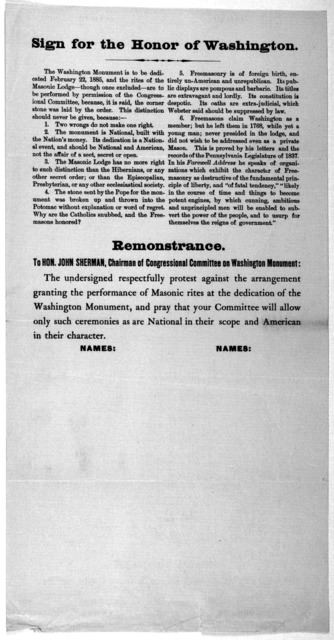 Sign for the honor of Washington. The Washington monument is to be dedicated February 22, 1885, and the rites of the Masonic Lodge - though once excluded - are to be performed by permission of the Congressional Committee ... This distinction sho