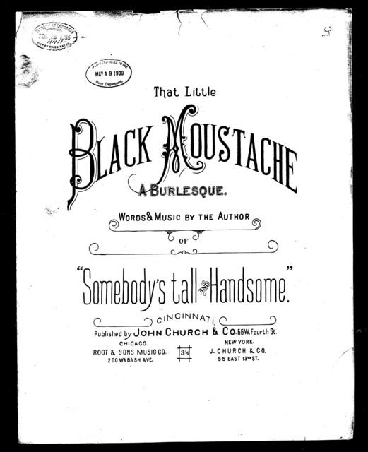 That little black moustache; A Burlesque