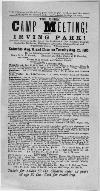 The Union camp meeting! at Irving Park! Annapolis Junction, on the line of the Baltimore & Ohio railroad, centrally located for Baltimore, Washington, Annapolis, Patapsco circuit and intermediate points will commence Saturday Aug. 8 and close on