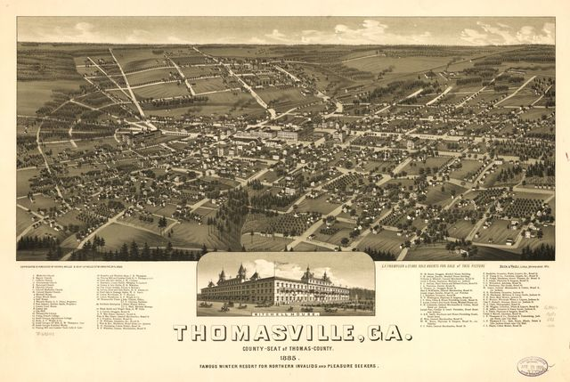 Thomasville, Ga. county-seat of Thomas-County 1885. Famous winter resort for northern invalids and pleasure seekers.