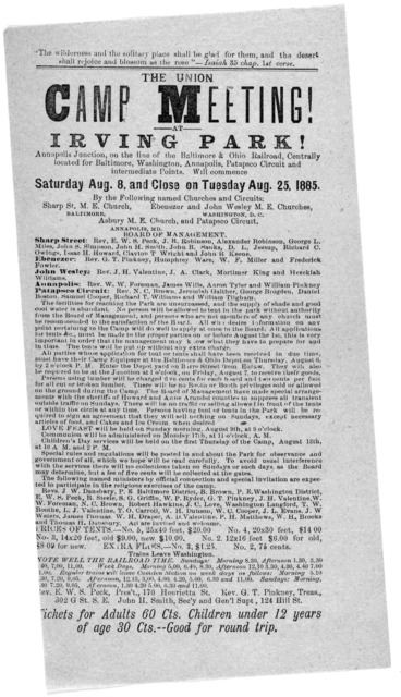 Union Camp meeting at Irving Park, Annapolis Junction, on the line of the Baltimore & Ohio Railroad ... will commence Saturday Aug 8, and close on Tuesday Aug 25, 1885.
