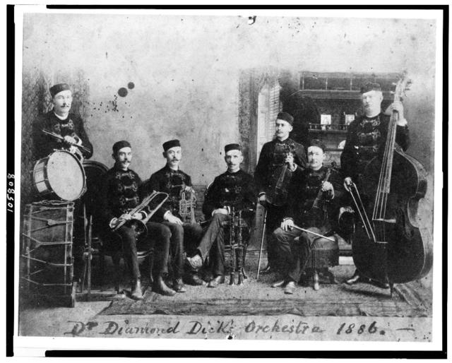 Dr. Diamond Dick's orchestra 1886