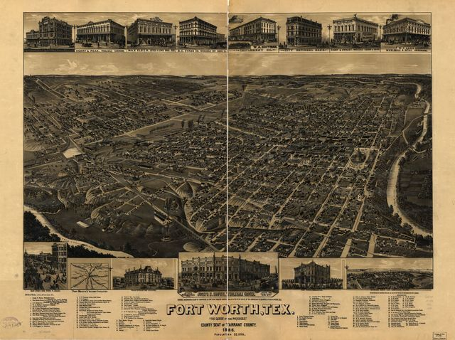 "Fort Worth, Tex., ""The Queen of the Prairies,"" county seat of Tarrant County 1886."