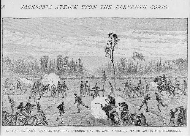 Staying Jackson's advance, Sat. evening, May 2d, with artillery placed across the plank-road [1863]