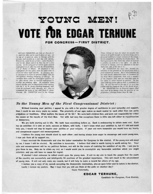 Young men! vote for Edgar Tehune for Congress - First district ... To the young men of the first Congressional district ... Edgar Tehune. [Chicago? Ill., 1886].