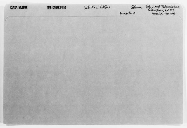 Clara Barton Papers: Red Cross File, 1863-1957; International Committee of the Red Cross, 1863-1919; Conferences; Fourth International Red Cross Conference, Karlsruhe, Germany, Sept. 1887; Appointment and passport, 1887