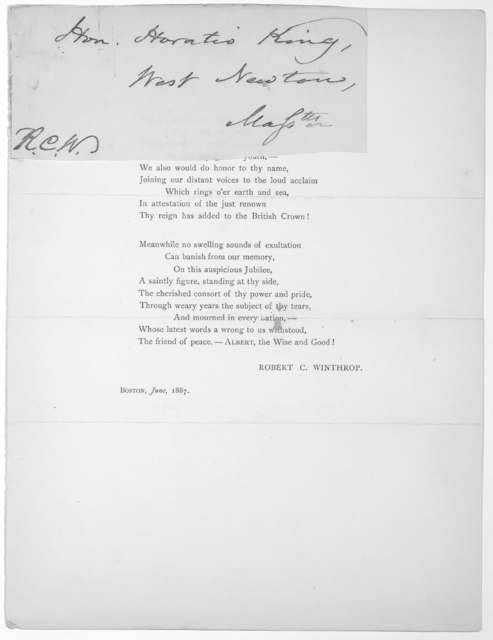 [Poem in two verses, the first line reads] Not as our Empress, do we come to greet thee, August Victoria... Robert C. Winthrop, Boston, June 1887.