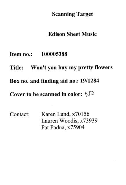 Won't you buy my pretty flowers