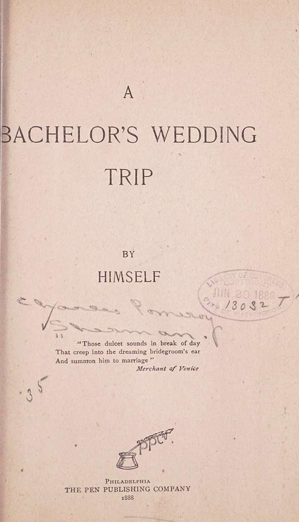 A bachelor's wedding trip,