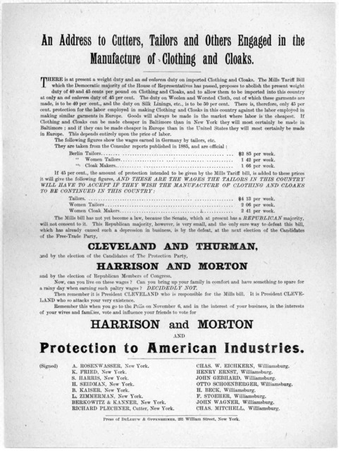 An address to cutters, tailors and others engaged in the manufacture of clothing and cloaks ... Vote for Harrison and Morton and protection to American industries ... New York: Press of De Leeuw & Oppenheimer. [1888].
