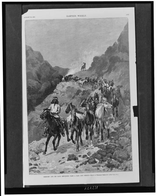 Geronimo and his band returning from a raid into Mexico / drawn by Frederick [sic] Remington.