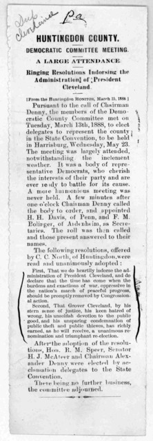 Huntington county. Democratic Committee meeting. A large attendance. Ringing resolutions indorsing the administration of President Cleveland. [From the Huntingdon Monitor, March 15, 1888].