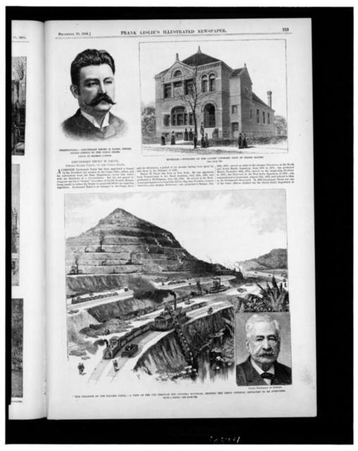 Pennsylvania--Lieutenant Emory H. Taunt, United States consul to the Congo State / / photo. by Thomson, London. Michigan--building of the Ladies' Literary Club at Grand Rapids. The collapse of the Panama Canal--a view of the cut through the Culebra Mountain, showing the great physical obstacles to be overcome. Count Ferdinand de Lesseps