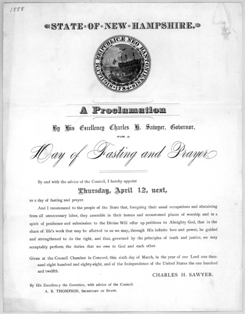 State of New Hampshire. A proclamation By His Excellency Charles H. Sawyer, Governor, for a day of fasting and prayer ... Given at the Council Chamber in Concord, this sixth day of March, in the year of our Lord one thousand eight hundred and ei