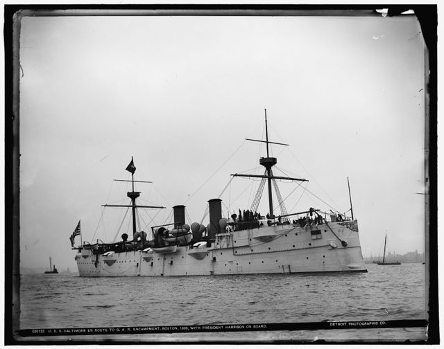 U.S.S. Baltimore en route to G.A.R. encampment, Boston, 1888, with President Harrison on board