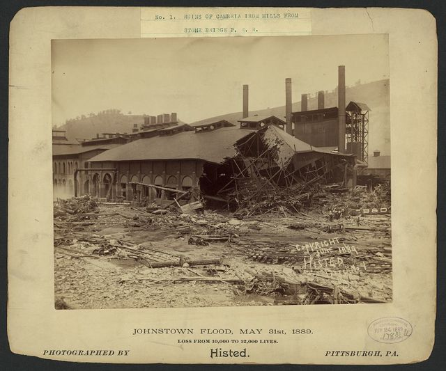Ruins of Cambria Iron Mills from stone bridge P.R.R., Johnstown Flood, May 31st, 1889