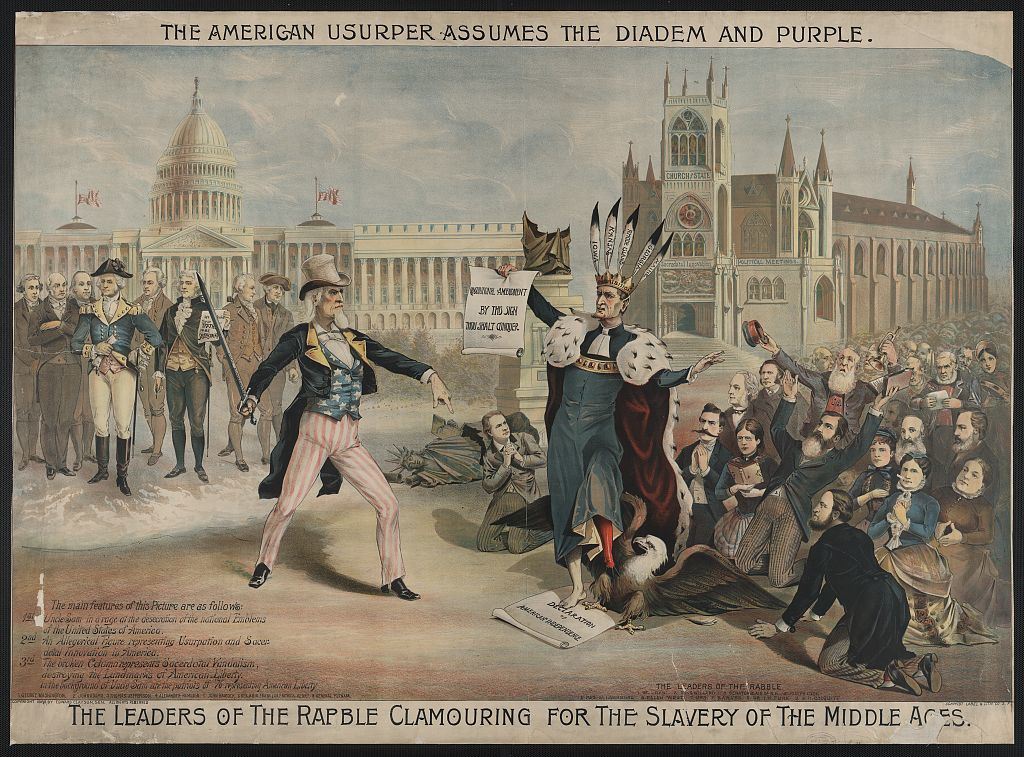 The American usurper assumes the diadem and purple The leaders of the rabble clamouring for the slavery of the Middle Ages.