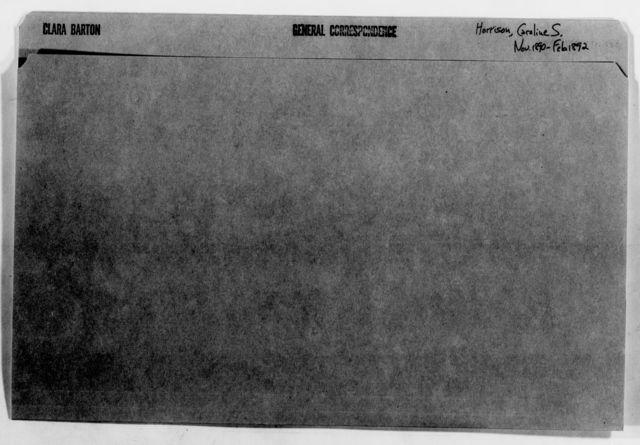 Clara Barton Papers: General Correspondence, 1838-1912; Harrison, Caroline S., 1890-1892