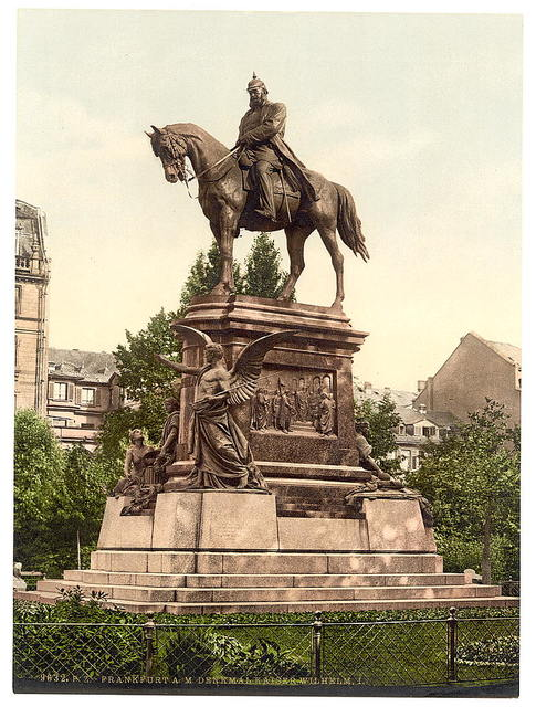 [Emperor William's Monument, Frankfort on Main (i.e. Frankfurt am Main), Germany]