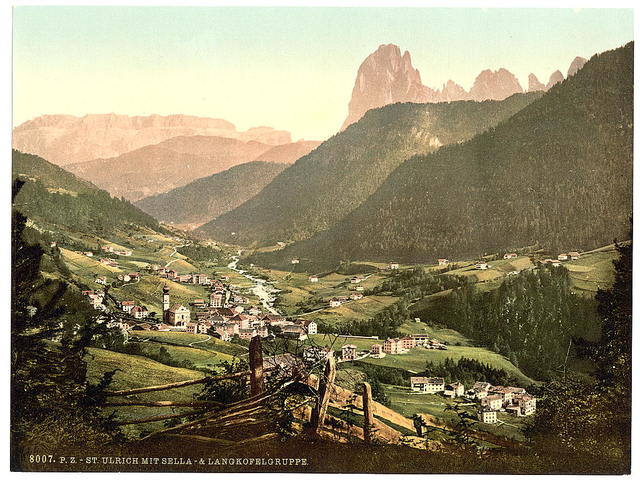 [Grodenthal, St. Ulrich with Sella and Langkoflgruppe, Tyrol, Austro-Hungary]