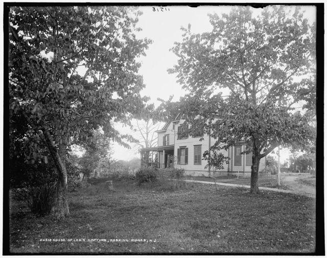 House of Lee's capture, Basking Ridge, N.J.